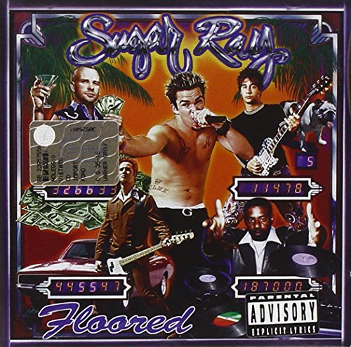 Sugar Ray Floored Explicit Version