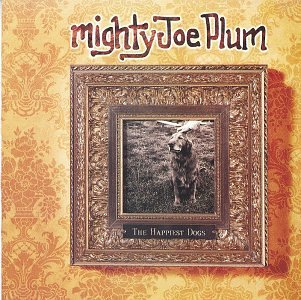 Mighty Joe Plum Happiest Dogs Hdcd