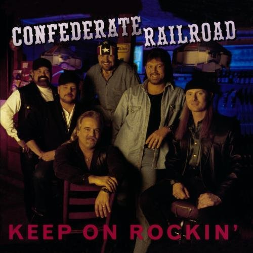 Confederate Railroad Keep On Rockin' CD R