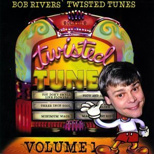 Bob Rivers Vol. 1 Best Of Twisted Tunes CD R