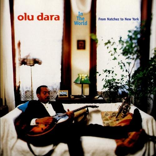 Olu Dara In The World From Natchez To N CD R