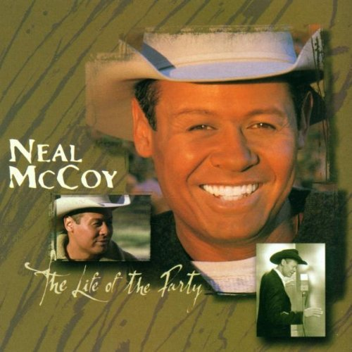 Neal Mccoy Life Of The Party CD R