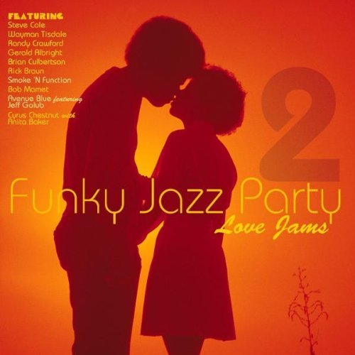 Funky Jazz Party Vol. 2 Funky Jazz Party Cole Tisdale Crawford Albright Funky Jazz Party