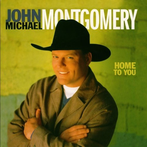 John Michael Montgomery Home To You CD R
