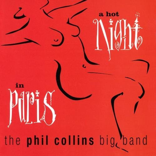 Phil Big Band Collins Hot Night In Paris CD R