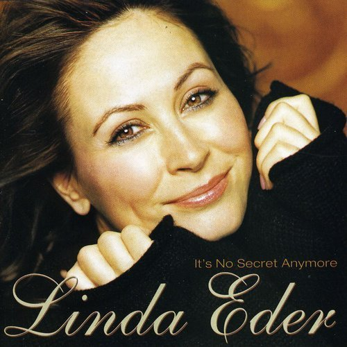 Linda Eder It's No Secret Anymore