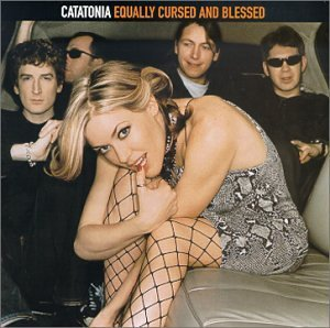 Catatonia Equally Cursed & Blessed