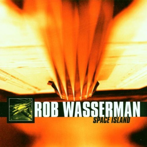 Rob Wasserman Space Island Incl. Bonus Track