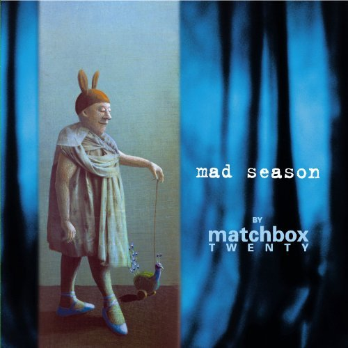 Matchbox Twenty Mad Season By Matchbox Twenty