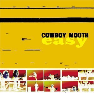 Cowboy Mouth Easy CD R