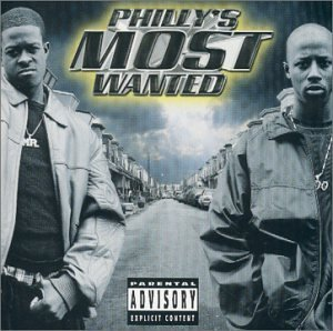 Philly's Most Wanted Get Down Or Lay Down Explicit Version