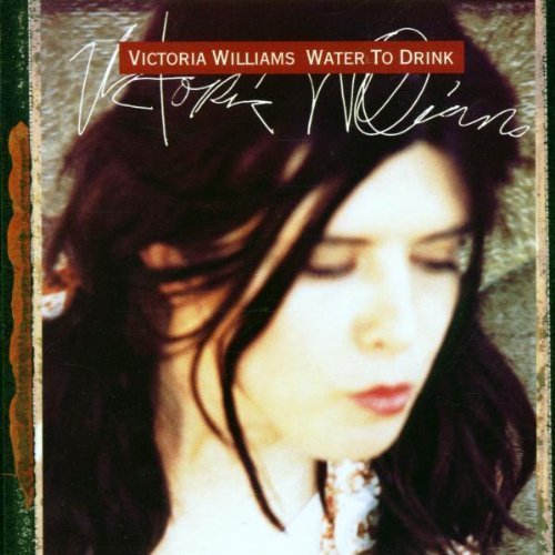 Victoria Williams Water To Drink CD R