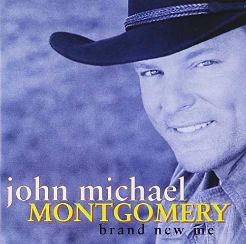 John Michael Montgomery Brand New Me CD R