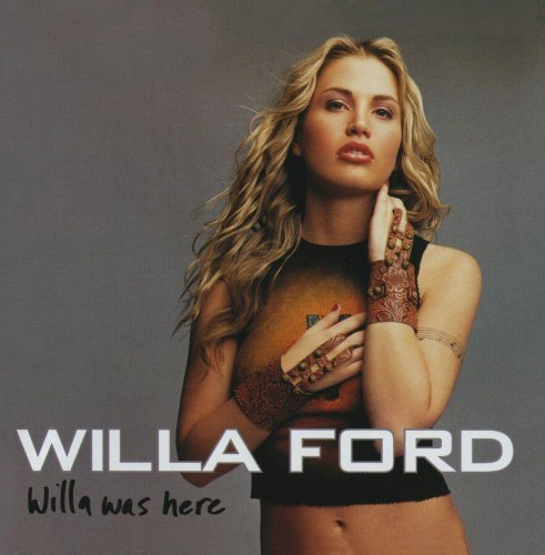 Willa Ford Willa Was Here CD R