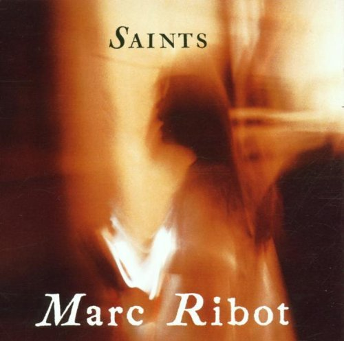 Marc Ribot Saints CD R