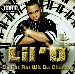 Lil' O Da Fat Rat Wit Da Cheeze Explicit Version