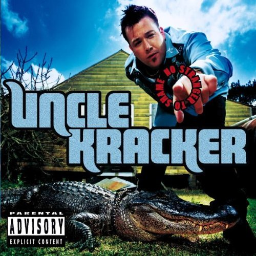 Uncle Kracker No Stranger To Shame Explicit Version