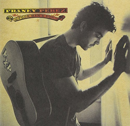 Franky Perez Poor Man's Son CD R