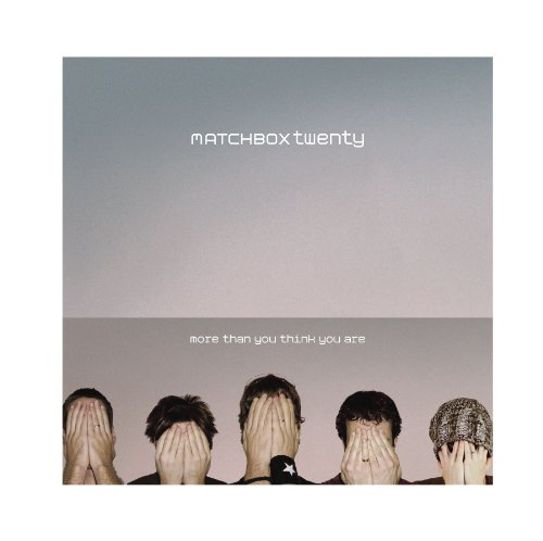 Matchbox Twenty More Than You Think You Are