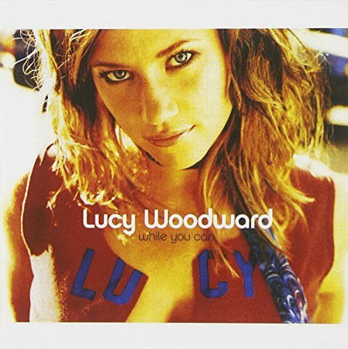 Lucy Woodward While You Can CD R