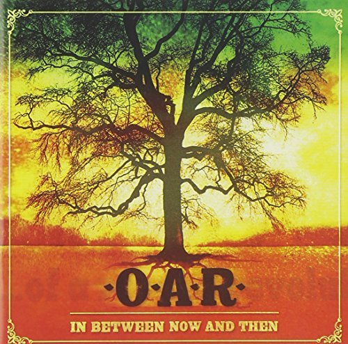 O.A.R. In Between Now & Then Lmtd Ed. Incl. Bonus DVD
