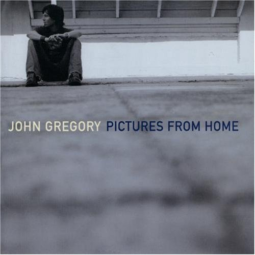 John Gregory Pictures From Home CD R