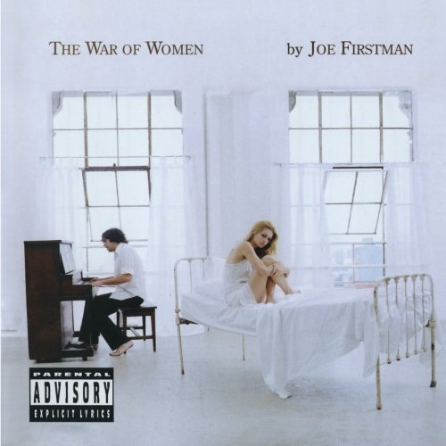 Joe Firstman War Of Women Explicit Version