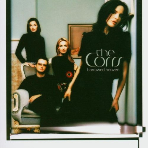 Corrs Borrowed Heaven
