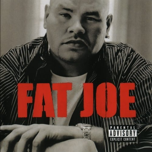 Fat Joe All Or Nothing Explicit Version