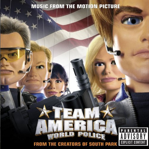 Team America Soundtrack Explicit Version Soundtrack