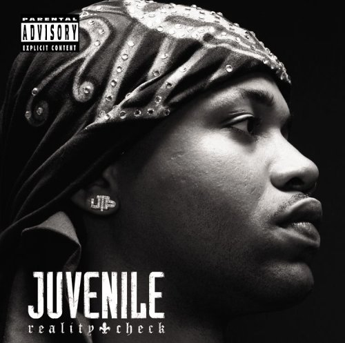 Juvenile Reality Check Explicit Version