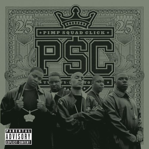 T.I. Presents The Psc 25 To Life Explicit Version