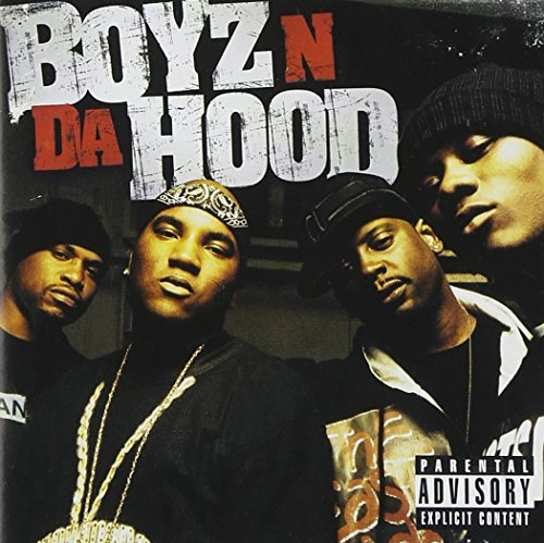 Boyz N Da Hood Boyz N Da Hood Explicit Version