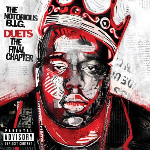 Notorious B.I.G. Duets The Final Chapter Explicit Version Duets The Final Chapter