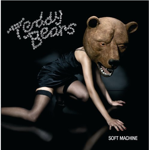 Teddybears Soft Machine Soft Machine