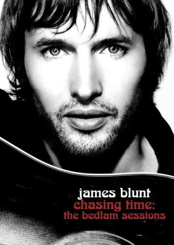 James Blunt Chasing Time The Bedlam Sessi Explicit Version Chasing Time The Bedlam Sessi