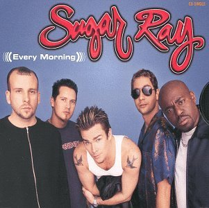 Sugar Ray Every Morning