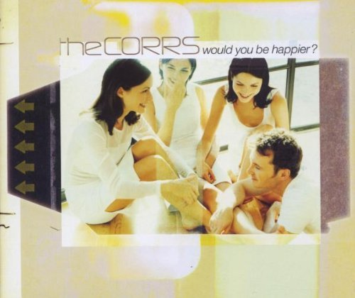 Corrs Would You Be Happier? Import Deu