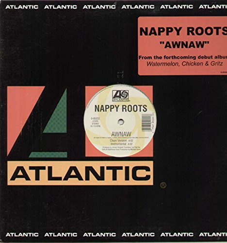 Nappy Roots Awnaw Explicit Version