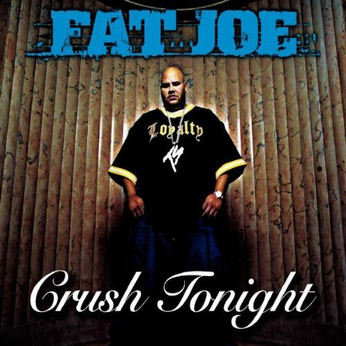 Fat Joe Crush Tonight Import Gbr Enhanced CD