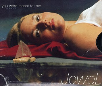 Jewel You Were Meant For Me