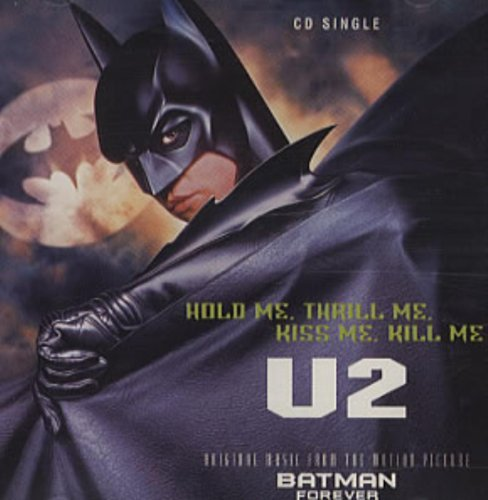 U2 Hold Me Thrill Me Kiss Me Kill