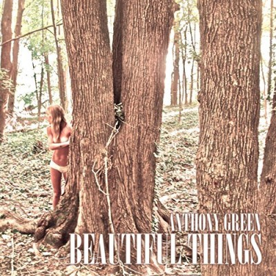 Anthony Green Beautiful Things