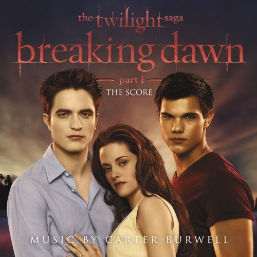 Carter Burwell Twilight Saga Breaking Dawn P Music By Carter Burwell