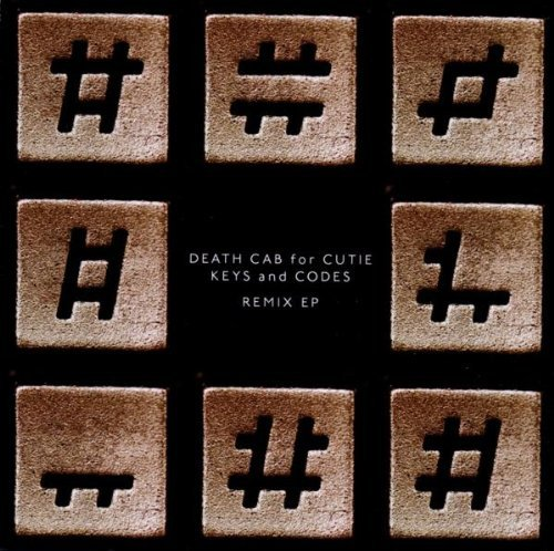 Death Cab For Cutie Keys & Codes Remix Ep