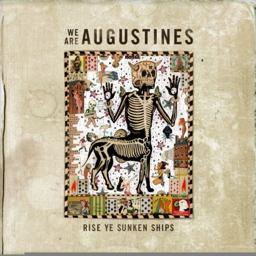 We Are Augustines Rise Ye Sunken Ships