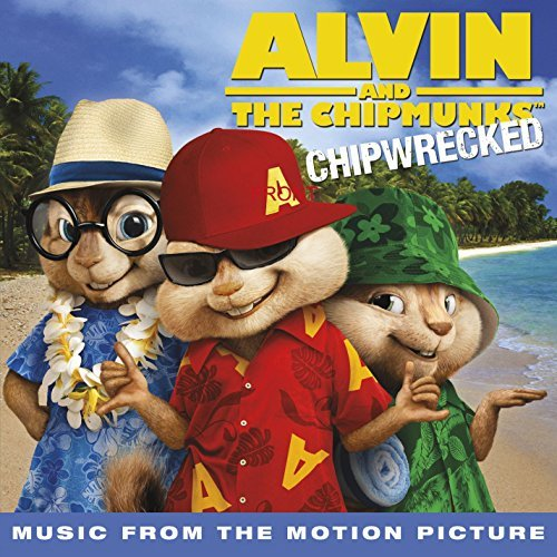 Alvin & The Chipmunks Chipwre Soundtrack