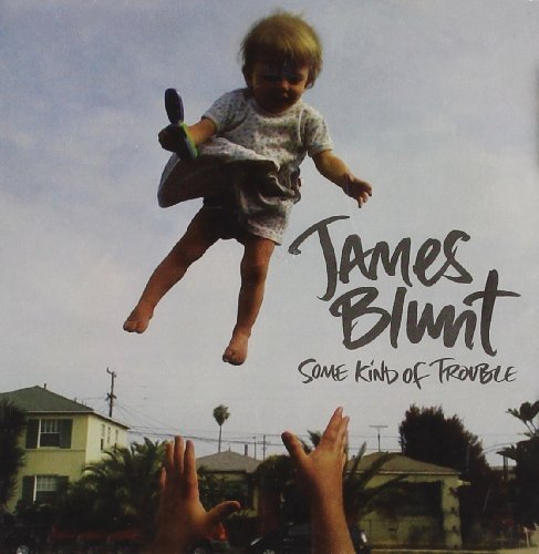 James Blunt Some Kind Of Trouble Import Eu