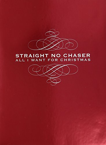 Straight No Chaser All I Want For Christmas Deluxe Ed. 2 CD 1 DVD