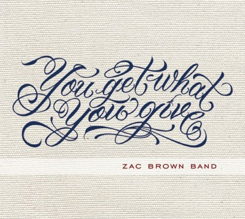 Zac Brown Band You Get What You Give Deluxe Ed.
